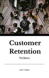 Customer Retention: The Basics