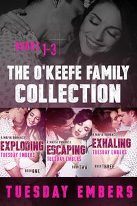 The O'Keefe Family Collection - Books 1-3: Exploding, Escaping, Exhaling