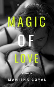 Magic Of Love - The Original Story