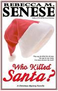 Who Killed Santa? A Christmas Mystery Novella