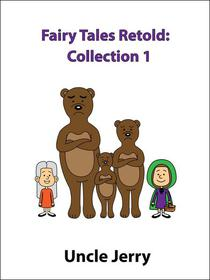 Fairy Tales Retold: Collection 1