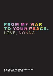 From My War to Your Peace. Love Nonna