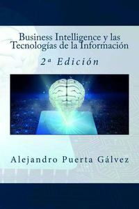 Business Intelligence y las Tecnologías de la Información - 2º Edición