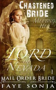 Mail Order Bride: CLEAN Western Historical Romance : The Chastened Bride Meeting Her Lord of Nevada