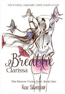 Breathe: Clarissa