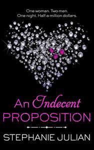 An Indecent Proposition