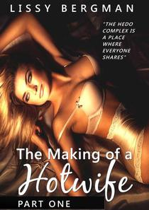The Making of a Hotwife