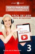 Aprender neerlandés   Fácil de leer   Fácil de escuchar   Texto paralelo CURSO EN AUDIO n.º 3