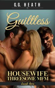 Guiltless: Housewife Threesome MFM
