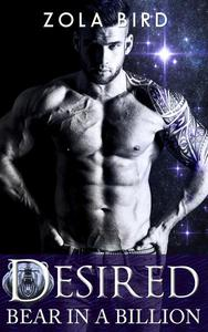 Bear in a Billion: Desired (Paranormal Shifter Romance)