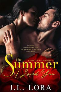 The Summer I Loved You