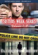 The Sisters Week Series Vol 1-3