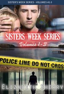 The Sisters Week Series Vol 1-3