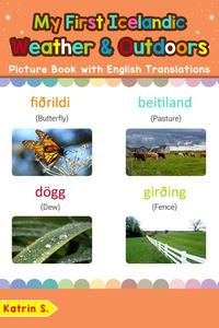 My First Icelandic Weather & Outdoors Picture Book with English Translations