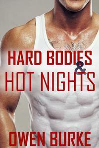 Hard Bodies & Hot Nights