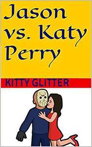 Jason Vs Katy Perry