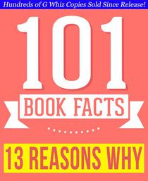 Thirteen Reasons Why - 101 Amazingly True Facts You Didn't Know