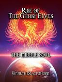 Rise of The Ghost Elves