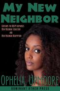My New Neighbor (polyamorous interracial erotic romance)