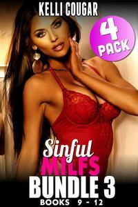 Sinful MILFs Bundle 3 – Books 9 - 12 (Age Gap Erotica MILF Erotica Collection)
