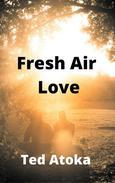 Fresh Air Love