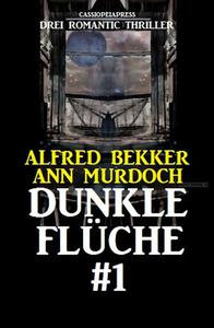 Drei Romantic Thriller - Dunkle Flüche #1