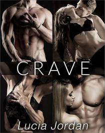 Crave - Complete Series