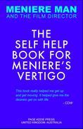 Meniere Man: The Self Help Book For Meniere's Vertigo