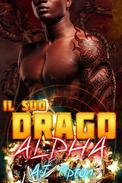 Il suo drago alpha