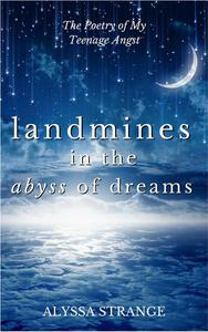 Landmines in the Abyss of Dreams