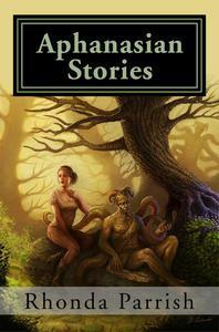 Aphanasian Stories