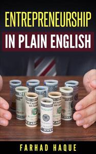 Entrepreneurship in Plain English