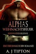 Alphas Weihnachtsfeuer: Eine Übersinnliche BBW-Romanze