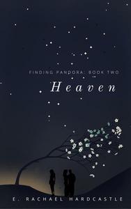 Finding Pandora: Book Two: Heaven