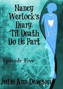 Nancy Werlock's Diary: 'Til Death Do Us Part