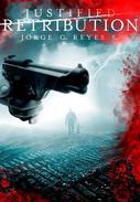 Justified Retribution (International Thriller)