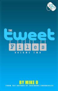 The Tweet Files: Volume 2 {DC Bookdiva Publications}