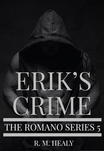 Erik's Crime