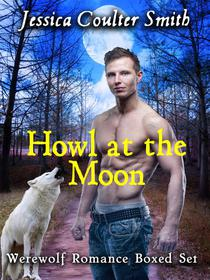 Howl at the Moon (boxed set)