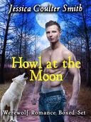 Howl at the Moon (boxed set)