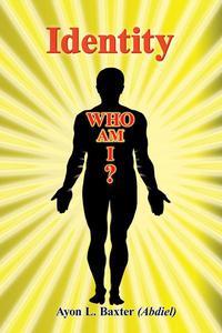 Identity, Who Am I?
