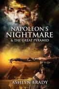 Napoleon's Nightmare & The Great Pyramid