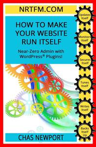 How To Make Your Website Run Itself