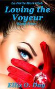 Loving the Voyeur