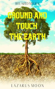 Ground and Touch the Earth