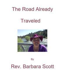The Road Already Traveled