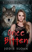 Wolf In Disguise : Once Bitten #1