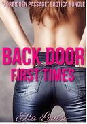 """Back Door First Times: """"Forbidden Passage"""" Erotica Bundle"""