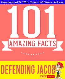 Defending Jacob - 101 Amazing Facts You Didn't Know