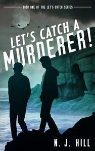 Let's Catch a Murderer!